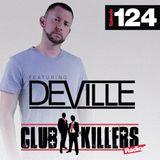 CK Radio Episode 124 - DJ Deville