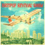 Britpop Revival Show #207 9th August 2017