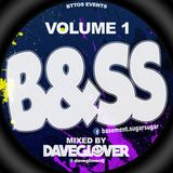 B&SS Volume 1 (Mixed by DaveGlover)