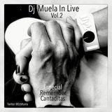 DjMuela In Live Vol.2 (Especial Cantaditas Remember)
