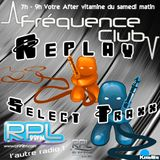 Le Select Traxx by Kimbo (H2)@ Frequence Club – Radio RPL 99Fm & RpL Electro – 11.11.17
