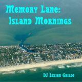 Memory Lane - Island Mornings