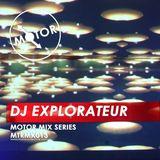 MTRMX013 - DJ EXPLORATEUR - MOTOR MIX SERIES