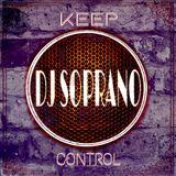 DJ SopranO - Keep Control