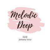 Ep. 153 Melodic Deep