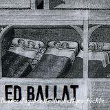 Ed Ballat - Donnerstagabendtechnobettgeschichte
