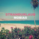 Strandurlaub - MOBIAS [Juli MIX]