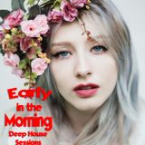 Ivanoff's Early in the Morning Deep House Sessions S.3 Ep.4