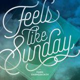 Feels like Sunday W/ Mark Harmsworth on RumandBass.ca EP10