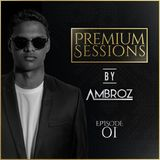 Premium Sessions By Ambroz 01