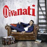 "Divanati - puntata 2x15 ""Valerio Pino - 'Basta!'"" - 23/01/2018"