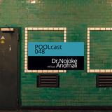 POOLcast 048 - Dr.Nojoke vs Anomali
