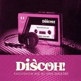 Discoh Radio Show 02  Mme Gaultier