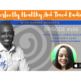 A Mother's Love ( Education Before Vaccination ) With Sheila Lewis Ealey