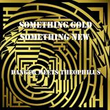 Something Gold, Something New