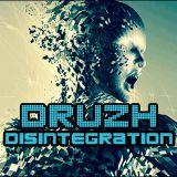 DRUZH - Disintegration (2019)