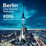 Berlin Deep Selected Radioshow #006 Mixed By Sub88