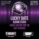 House Nation 3.11.17 - Adam Cova & Lucky Date - Part 2