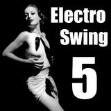 Electro Swing 5