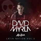 David Myrla - Latin Nation 3 (Mixtape)