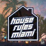 HPR Presents: House Rules Miami 2016 SGXTW Mix