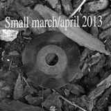 Small march/april 2013