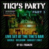 Tiki's Party # 3