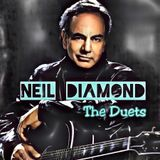 Neil Diamond - The Duets