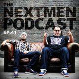 The Nextmen Podcast Episode 41