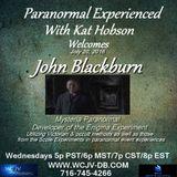 Paranormal Experienced with Kat Hobson 20160720_John Blackburn.mp3