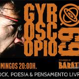 Barata Cichetto - Gyroscópio 69 - Programa 79 - Os Mortos do Rock 29.12.2019