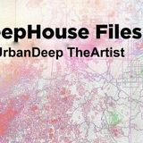 UrbanDeep The Artist - DeepHouse Files (Mix00803032014)