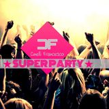 Cinelli Francesco ★ SUPER PARTY ★