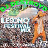 Electric Sparks 147 Mixed By DJ DestroyD (SONIQ Festival Mix)