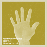 ASET LIVE RECORDINGS 2014.11.01 (Mixed by フロッピ)