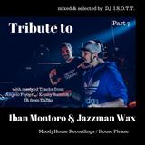 Tribute to Iban Montoro & Jazzman Wax