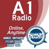 Dance Anthems Show 004 - (11-07-2015)