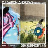 Sequence 155-DJ Aaron Andrews-June 17, 2016