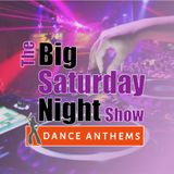 Saturday Night Dance Anthems 11pm 25-11-2017