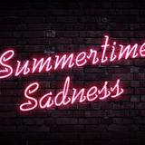 Summertime Sadness - Jukebox Utopia 2013