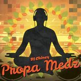 DJ Chiney (Reggae Mixtape) - Propa Medz