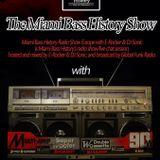 Miami Bass History Radio Show Europe Dec, 7th 2012