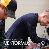 Uhrlaut Podcast 001 - Vektormusik