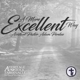 6-7-17 A More Excellent Way - Asst. Pastor Adam Perdue