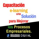 Capacitación e-learning: Una Solución para Mejorar los Procesos Empresariales.