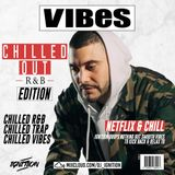 VIBES EP.18 (CHILLED OUT R&B EDITION)