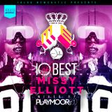 @PlaymoorDJ - #10oftheBest Missy Elliott