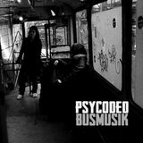 psycoded - Busmusik [2014]
