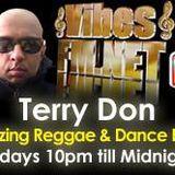 Terry Don's Friday Night Dance Hall Megamix Show on www.vibesfm.net - 22 Sept 2017