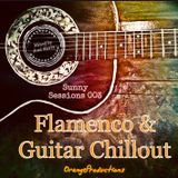 Sunny Sessions 003 - Flamenco & Guitar Chillout - Mixed by Jose Sierra